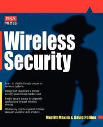 Wireless Security Excellent Marketplace listings for  Wireless Security  by Merrit Maxim and David Pollino starting as low as $1.99!