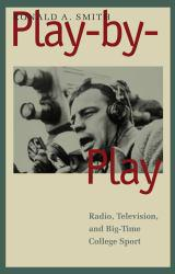 Play-by-Play Excellent Marketplace listings for  Play-by-Play  by Ronald A. Smith starting as low as $1.99!