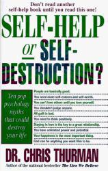 Self-Help or Self-Destruction Excellent Marketplace listings for  Self-Help or Self-Destruction  by Thurman starting as low as $1.99!
