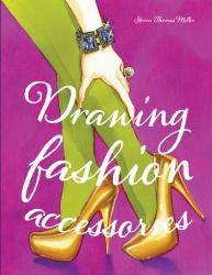 Drawing Fashion Accessories Excellent Marketplace listings for  Drawing Fashion Accessories  by Miller steven starting as low as $7.95!
