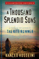 Thousand Splendid Suns, Illustrated Edition Excellent Marketplace listings for  Thousand Splendid Suns, Illustrated Edition  by Khaled Hosseini starting as low as $1.99!