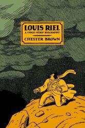 Louis Riel Excellent Marketplace listings for  Louis Riel  by Chester Brown starting as low as $1.99!