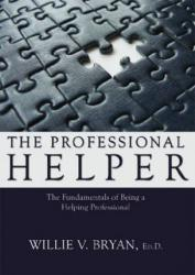 Professional Helper Excellent Marketplace listings for  Professional Helper  by Willie V. Bryan starting as low as $100.70!