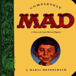 Completely Mad Excellent Marketplace listings for  Completely Mad  by Maria Reidelbach starting as low as $1.99!