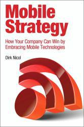 Mobile Strategy A hand-inspected Used copy of  Mobile Strategy  by Dirk Nicol. Ships directly from Textbooks.com