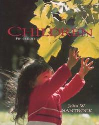 Children Excellent Marketplace listings for  Children  by John W. Santrock starting as low as $1.99!
