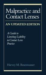 Malpractice and Contact Lenses Excellent Marketplace listings for  Malpractice and Contact Lenses  by Harvey M. Rosenwasser starting as low as $1.99!