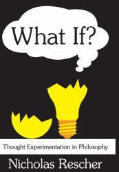 What if? Excellent Marketplace listings for  What if?  by Rescher starting as low as $33.83!