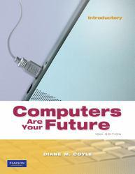 Computers Are Your Future: Introductory Excellent Marketplace listings for  Computers Are Your Future: Introductory  by Daley starting as low as $1.99!