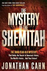 Mystery of the Shemitah : The 3,000-Year-Old Mystery That Holds the Secret of America's Future, the World's... Excellent Marketplace listings for  Mystery of the Shemitah : The 3,000-Year-Old Mystery That Holds the Secret of America's Future, the World's...  by Jonathan Cahn starting as low as $1.99!