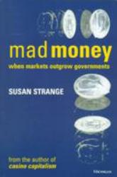 Mad Money Excellent Marketplace listings for  Mad Money  by Susan Strange starting as low as $4.76!
