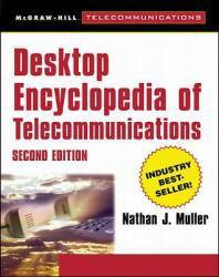 Desktop Encyclopedia of Telecommunications Excellent Marketplace listings for  Desktop Encyclopedia of Telecommunications  by Muller starting as low as $1.99!