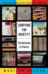 Shopping for Identity A hand-inspected Used copy of  Shopping for Identity  by Marilyn Halter. Ships directly from Textbooks.com