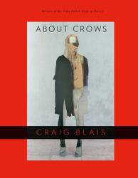 About Crows Excellent Marketplace listings for  About Crows  by Craig Blais starting as low as $1.99!