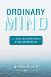 Ordinary Mind Excellent Marketplace listings for  Ordinary Mind  by Barry Magid starting as low as $1.99!