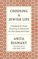 Choosing Jewish Life Excellent Marketplace listings for  Choosing Jewish Life  by Anita Diamant starting as low as $5.20!