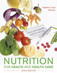 Nutrition for Health and Health Care A New copy of  Nutrition for Health and Health Care  by Debruyne. Ships directly from Textbooks.com