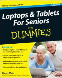Laptops and Tablets for Seniors for Dummies Excellent Marketplace listings for  Laptops and Tablets for Seniors for Dummies  by Nancy C. Muir starting as low as $1.99!