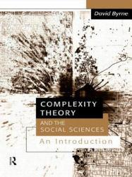 Complexity Theory and Social Sciences : Introduction Excellent Marketplace listings for  Complexity Theory and Social Sciences : Introduction  by David Byrne starting as low as $11.60!