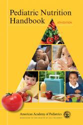 Pediatric Nutrition Handbook Excellent Marketplace listings for  Pediatric Nutrition Handbook  by American Academy of Pediatrics starting as low as $1.99!