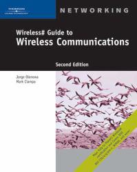 Wireless # Guide to Wireless Communications Excellent Marketplace listings for  Wireless # Guide to Wireless Communications  by Jorge Olenewa and Mark Ciampa starting as low as $1.99!
