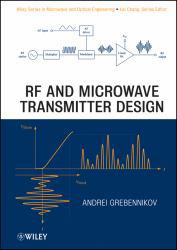 Rf and Microwave Transmitter Design Excellent Marketplace listings for  Rf and Microwave Transmitter Design  by A. Grebennikov starting as low as $376.01!