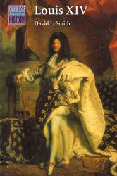 Louis XIV Excellent Marketplace listings for  Louis XIV  by David L. Smith starting as low as $5.59!
