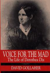 Voice for the Mad Excellent Marketplace listings for  Voice for the Mad  by Gollaher starting as low as $1.99!