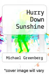 Cover of Hurry Down Sunshine EDITIONDESC (ISBN 978-0002007740)