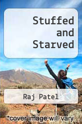 Cover of Stuffed And Starved : Markets, Power and the Hidden Battle for the World Food System EDITIONDESC (ISBN 978-0002008112)
