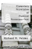 cover of Elementary Principles of Chemical Processes-Text (3rd edition)