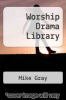 cover of Worship Drama Library