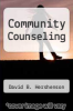 cover of Community Counseling (1st edition)
