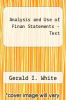 cover of Analysis and Use of Finan Statements - Text (3rd edition)