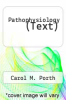cover of Pathophysiology (Text) (7th edition)