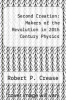 cover of Second Creation: Makers of the Revolution in 20th Century Physics