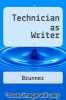 cover of Technician as Writer