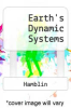 cover of Earth`s Dynamic Systems (7th edition)