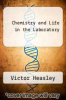 cover of Chemistry and Life in the Laboratory (3rd edition)