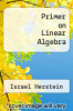 cover of Primer on Linear Algebra