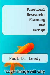 Practical Research: Planning and Design by Paul D. Leedy - ISBN 9780023692307