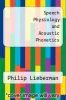 cover of Speech Physiology and Acoustic Phonetics