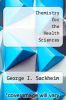 cover of Chemistry for the Health Sciences (6th edition)