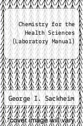 Cover of Chemistry for the Health Sciences (Laboratory Manual) 7TH 94 (ISBN 978-0024051660)