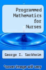 cover of Programmed Mathematics for Nurses