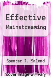 Effective Mainstreaming by Spencer J. Salend - ISBN 9780024053244