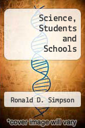 Science, Students and Schools by Ronald D. Simpson - ISBN 9780024105301