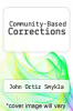 cover of Community-Based Corrections