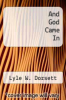 cover of And God Came In