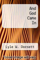 Cover of And God Came In EDITIONDESC (ISBN 978-0025322509)